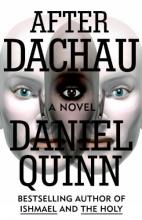 Quinn, Daniel After Dachau