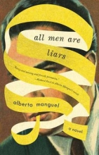Manguel, Alberto All Men Are Liars
