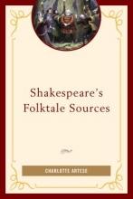 Artese, Charlotte Shakespeare`s Folktale Sources