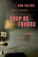 Kalfus, Ken Coup de Foudre