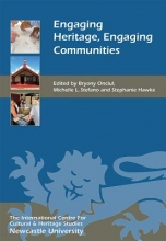 Onciul, Bryony Engaging Heritage: Engaging Communities