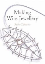 Zethraeus, Janice Making Wire Jewellery