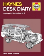 Editors of Haynes Manuals Haynes Desk Diary January to December 2017
