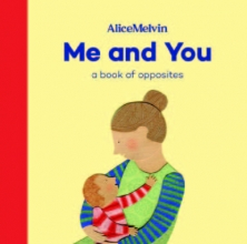Alice Melvin, Me and You