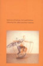 Osborne, Peter Spheres of Action: Art and Politics