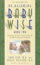 Gary Ezzo,   Robert Bucknam On Becoming Babywise