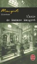 Simenon, Georges L`Amie de Madame Maigret