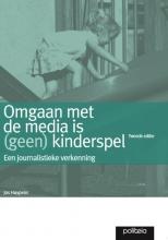 Jos Huypens , Omgaan met de media is geen kinderspel