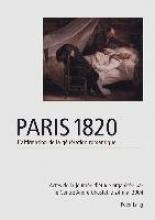 Sebastien Allard Paris 1820. l`Affirmation de la Generation Romantique