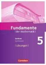 ,Fundamente der Mathematik 5. Schuljahr - Sachsen - Lösungen zum Schülerbuch