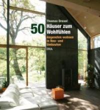 Drexel, Thomas 50 Huser zum Wohlfhlen