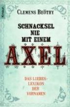 Beöthy, Clemens Schnacksel nie mit einem Axel
