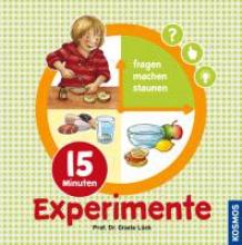 Lück, Gisela 15 Minuten-Experimente