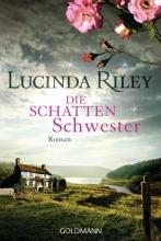 Sonja Riley  Lucinda  Hauser, Die Schattenschwester
