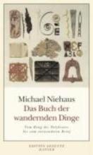Niehaus, Michael Das Buch der wandernden Dinge