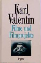 Valentin, Karl Filme und Filmprojekte