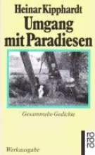 Kipphardt, Heinar Umgang mit Paradiesen