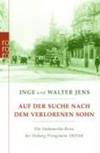 Jens, Walter Auf der Suche nach dem verlorenen Sohn