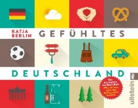 Berlin, Katja Gefhltes Deutschland