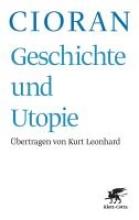 Cioran, Emile M Geschichte und Utopie