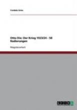 Gries, Cordula Authentische Kriegsreflexionen? Eine Analyse von Otto Dix` Werk: Der Krieg