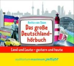 Saan, Anita van Das große Deutschlandhörbuch