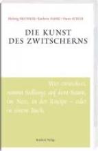 Brunner, Helwig Die Kunst des Zwitscherns