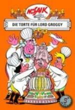 Die Digedags. Erfinder-Serie 05. Die Torte fr Lord Groggy