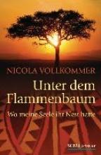Vollkommer, Nicola Unter dem Flammenbaum