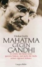 Joshi, Dinkar Mahatma gegen Gandhi