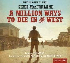 MacFarlane, Seth A Million Ways to Die in the West