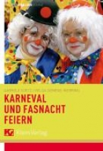 Koetz, Gabriele Karneval und Fastnacht feiern