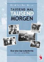 Boese, Friedrich-Karl Tausend mal tausend Morgen