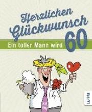 Butschkow, Peter Herzlichen Glckwunsch - Ein toller Mann wird 60