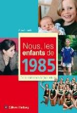 Lamotte, Anna Nous, les enfants de 1985
