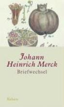 Merck, Johann Heinrich Briefwechsel