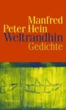Hein, Manfred Peter Weltrandhin