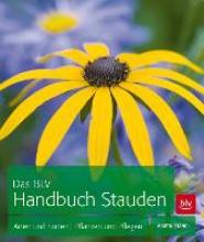 Stangl, Martin Das BLV Handbuch Stauden