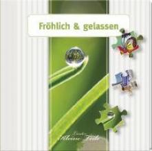 Geschenkbuch - Fröhlich und gelassen