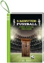 Golluch, Norbert 5-Minuten-Fuball frs stille rtchen