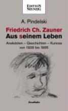Pindelski, A. Friedrich Ch. Zauner - Aus seinem Leben