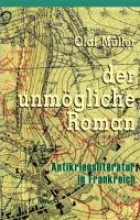 Müller, Olaf Der unm�gliche Roman