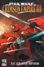 Richardson, Mike Star Wars Comics 70 - Crimson Empire III - Das verlorene Imperium