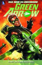 Krul, J. T. Green Arrow 01. Kampf um Queen Industries