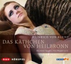 Kleist, Heinrich von Das K?thchen von Heilbronn
