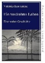 Krausmann, Valentin Ein verdrehtes Leben