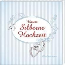 Unsere Silberne Hochzeit