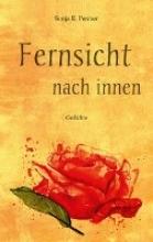 Penner, Sonja E. Fernsicht nach innen