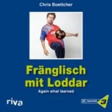 Boettcher, Chris Fränglisch mit Loddar
