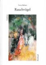 Rübner, Tuvia Ausgewählte Gedichte Rauchvögel
